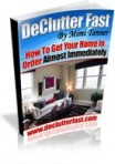 Declutter Fast - How to Get Your Home in Order Almost Immediately Review